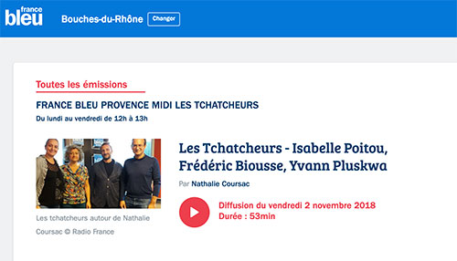 France Bleu Provence Midi Les Tchatcheurs : Isabelle Poitou…